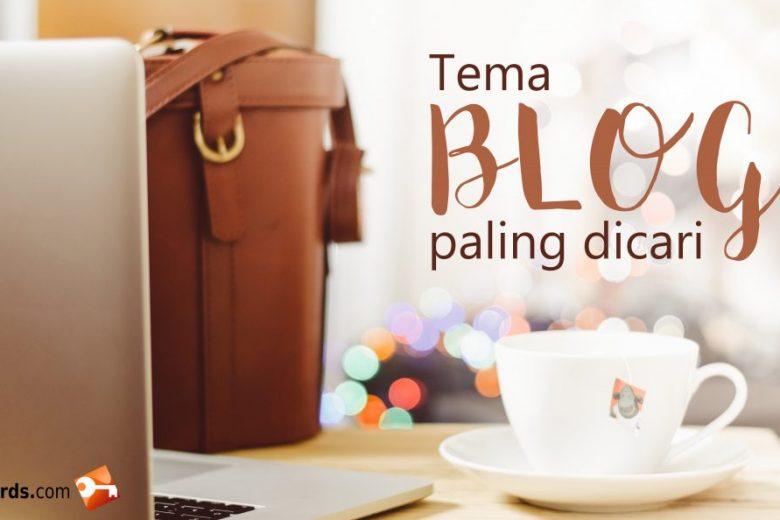 tema blog paling dicari'