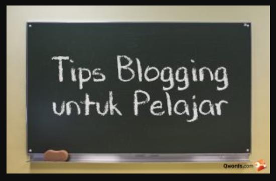 tips blogging untuk pelajar