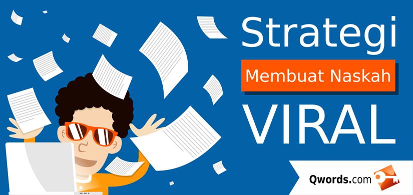Baca juga:Strategi Membuat Naskah Viral