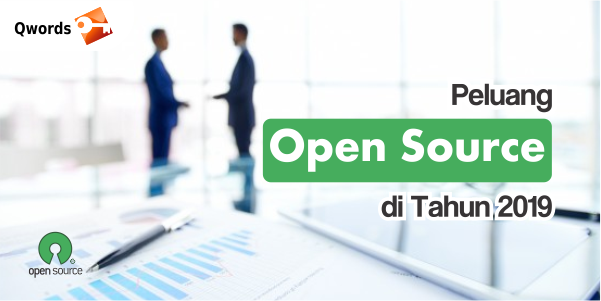 Peluang Open Source di Tahun 2019