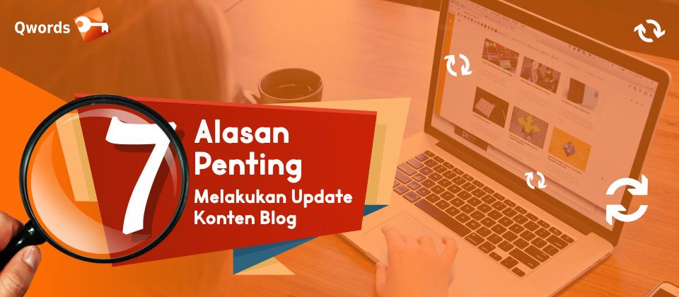 Alasan Penting Melakukan Update Konten Blog Setiap Hari