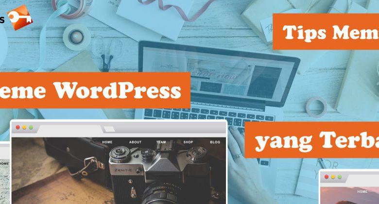 Tips Memilih Theme WordPress Yang Terbaik