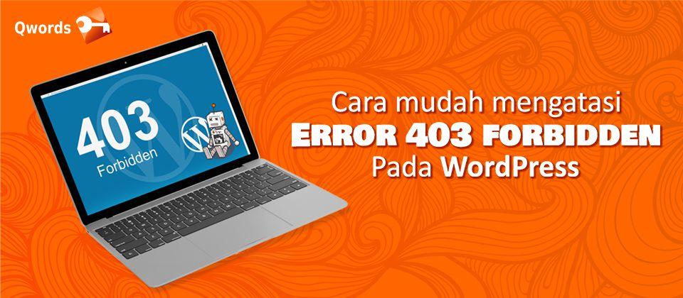 blog Cara Mudah Mengatasi Error 403 Forbidden Pada WordPress
