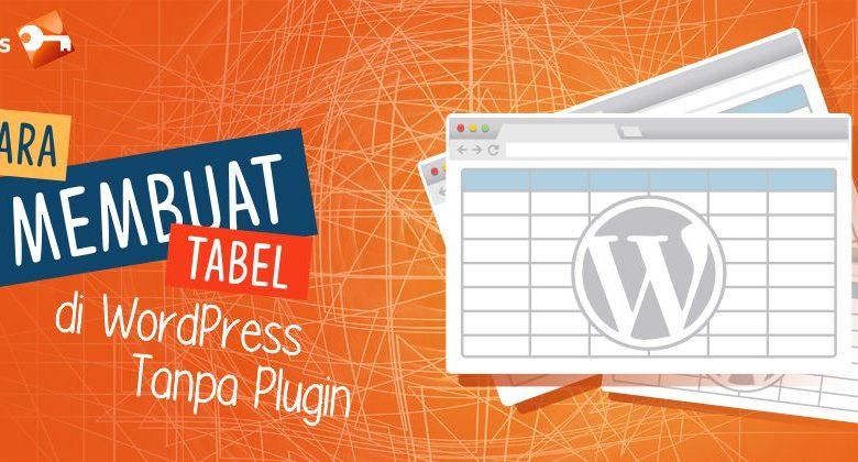 Cara Membuat Tabel Di Wordpress Tanpa Plugin