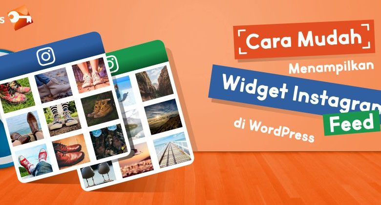 Cara Mudah Menampilkan Widget Instagram Feed Di WordPress