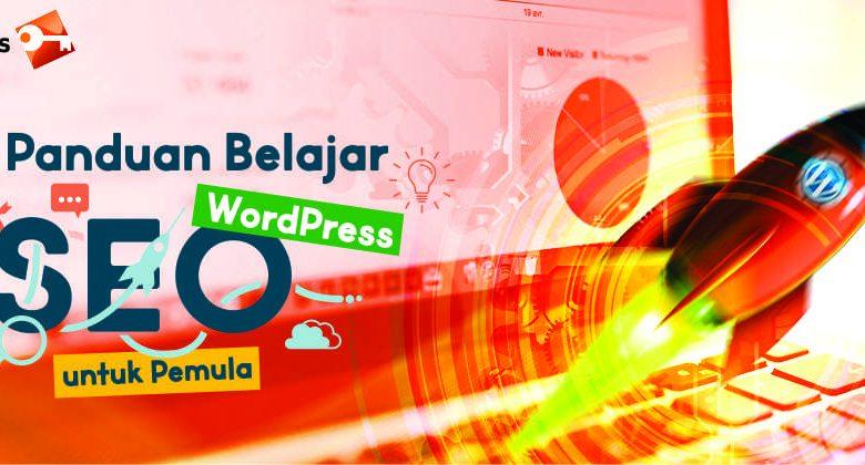 Panduan Belajar SEO WordPress Untuk Pemula
