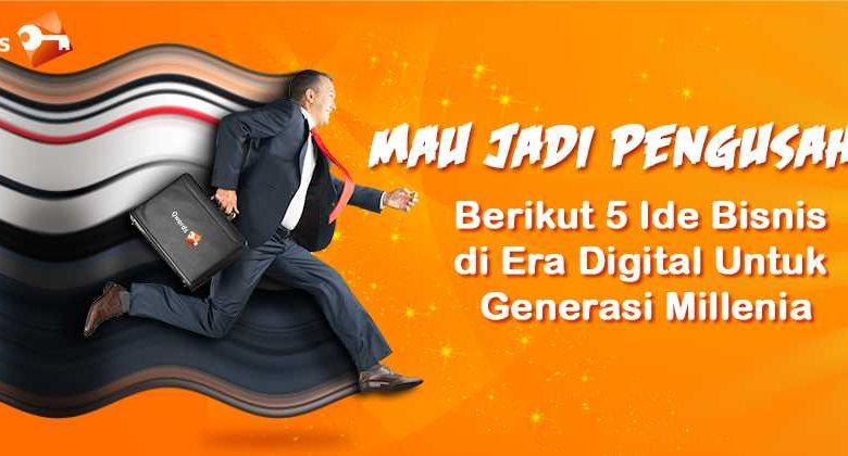 5 Ide Bisnis di Era Digital Untuk Generasi Milenial