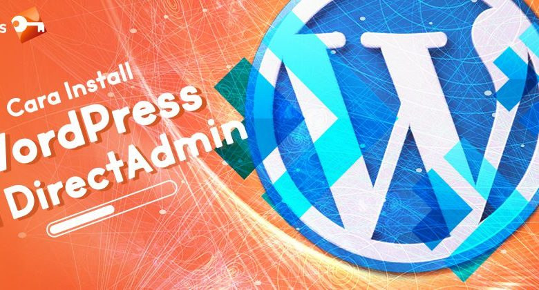 Cara Install WordPress di DirectAdmin