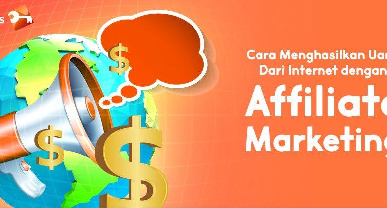 Cara Menghasilkan Uang Dari Internet dengan Affiliate Marketing