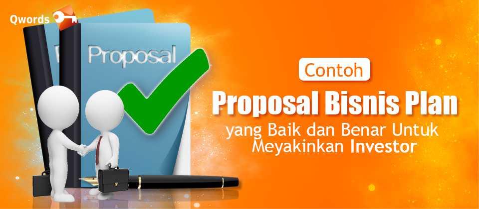 Contoh Proposal Bisnis Plan Yang Baik Dan Benar Qwords