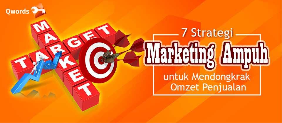 Strategi Marketing Ampuh untuk Mendongkrak Omzet Penjualan