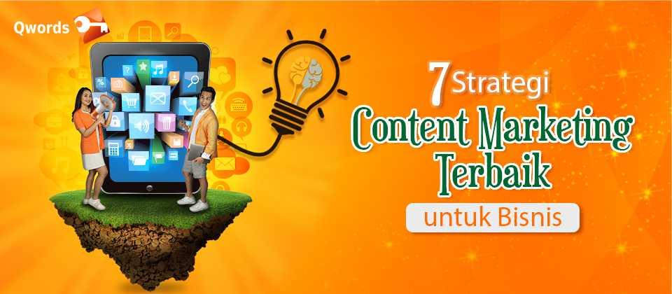 7 Strategi Content Marketing Terbaik