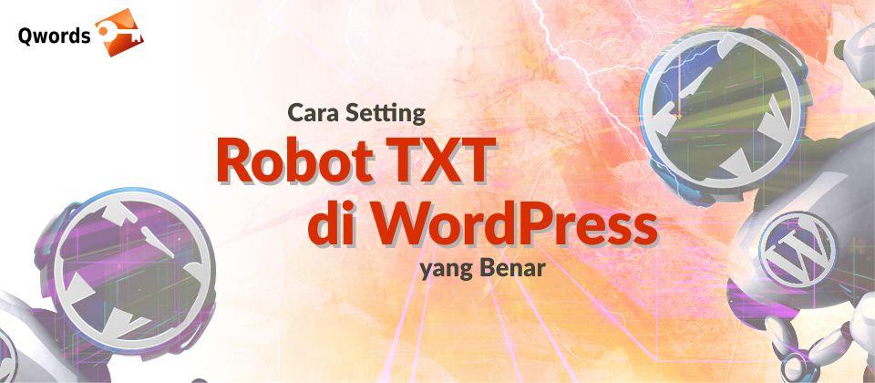 Cara Setting Robot TXT di WordPress