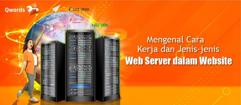 Pengertian web server dan Jenis-jenis Web Server dalam Website