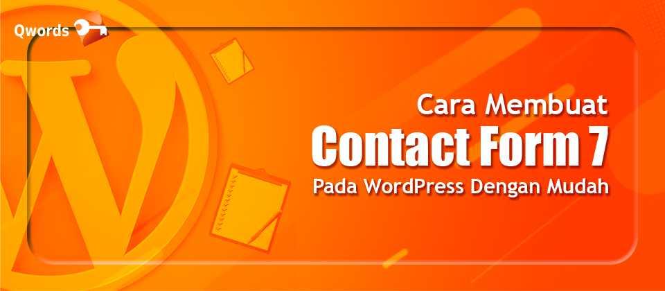 Cara Membuat Contact Form 7 Pada WordPress Dengan Mudah