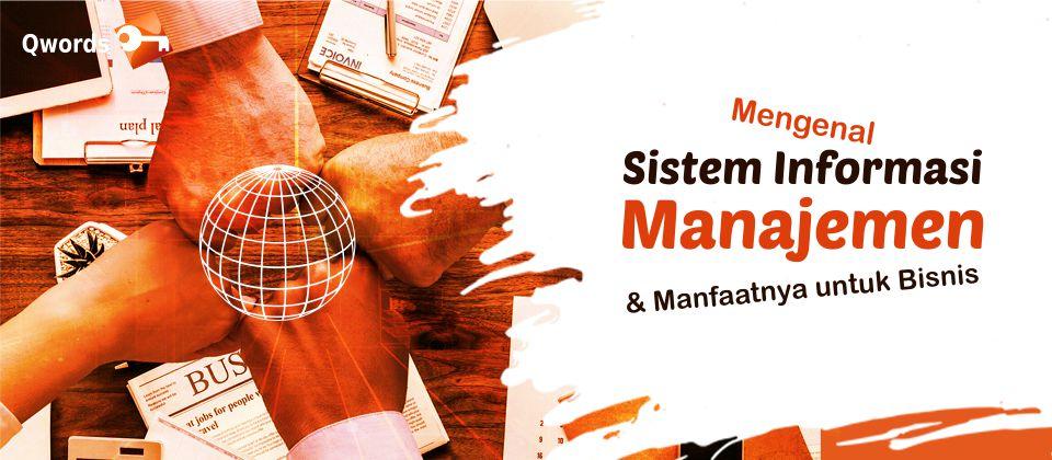 Mengenal Sistem Informasi Manajemen
