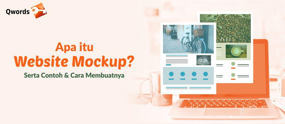 Apa Itu Website Mockup? Serta Contoh Dan Cara Membuatnya