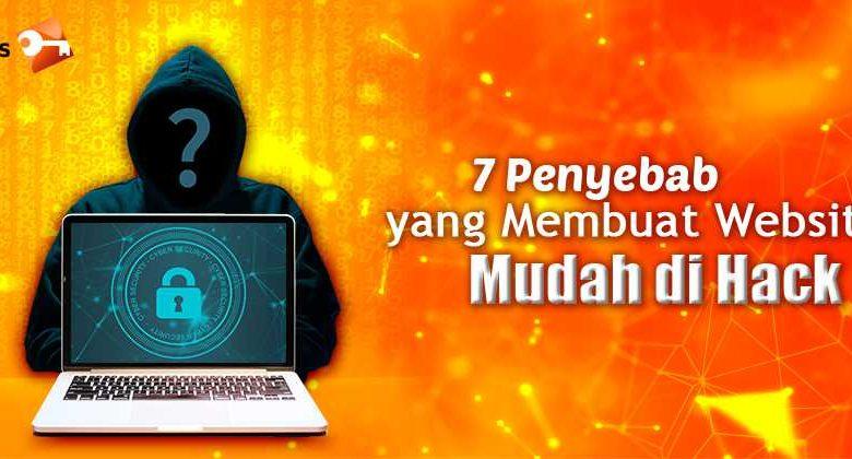 7 Penyebab yang Membuat Website Mudah di Hack