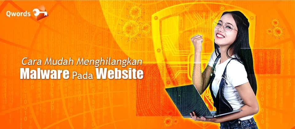 Cara Menghilangkan Malware Pada Website