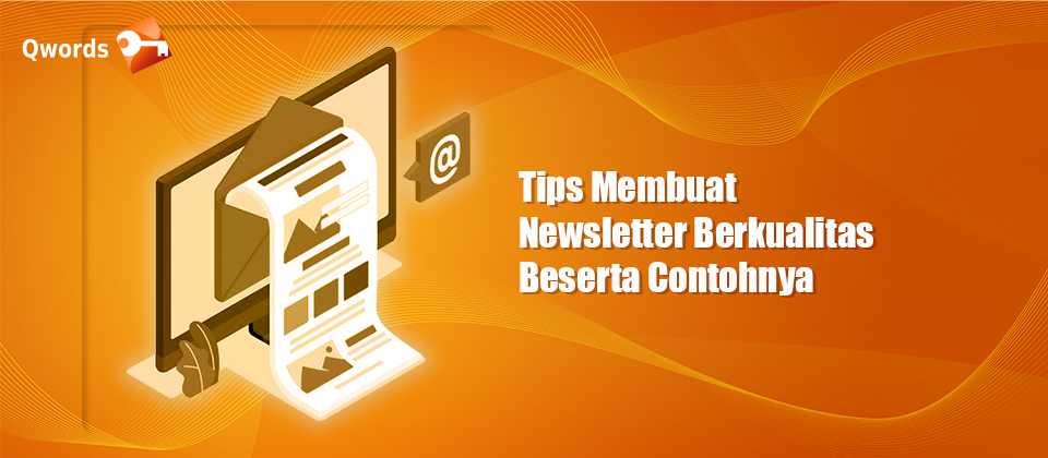Tips Membuat Newsletter Berkualitas Beserta Contohnya