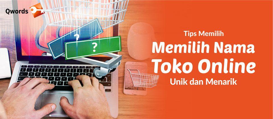 Tips Memilih Nama Toko Online