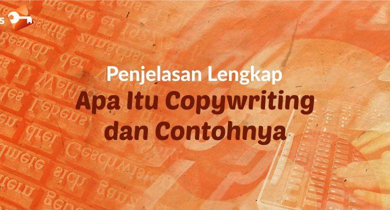 Apa Itu Copywriting dan Contohnya