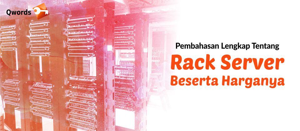Apa Itu Rack Server