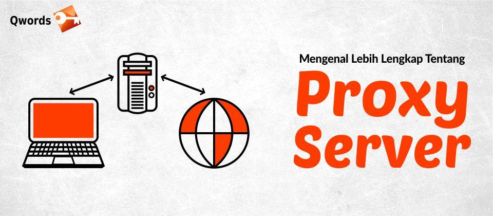Mengenal Proxy Server