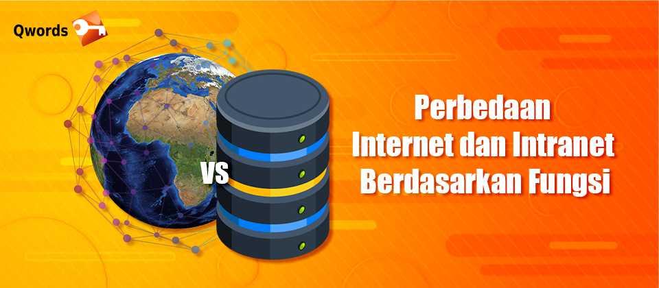 Perbedaan Internet dan Intranet Berdasarkan Fungsi