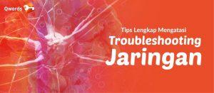 Troubleshooting Jaringan