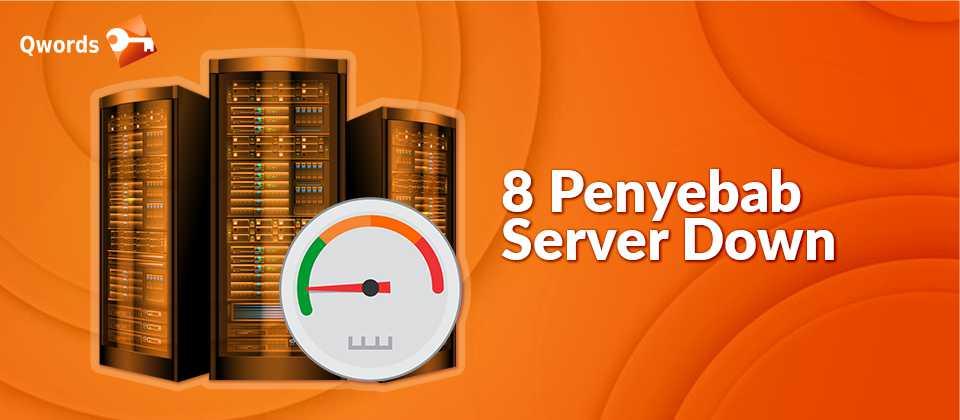 8 Penyebab Server Down