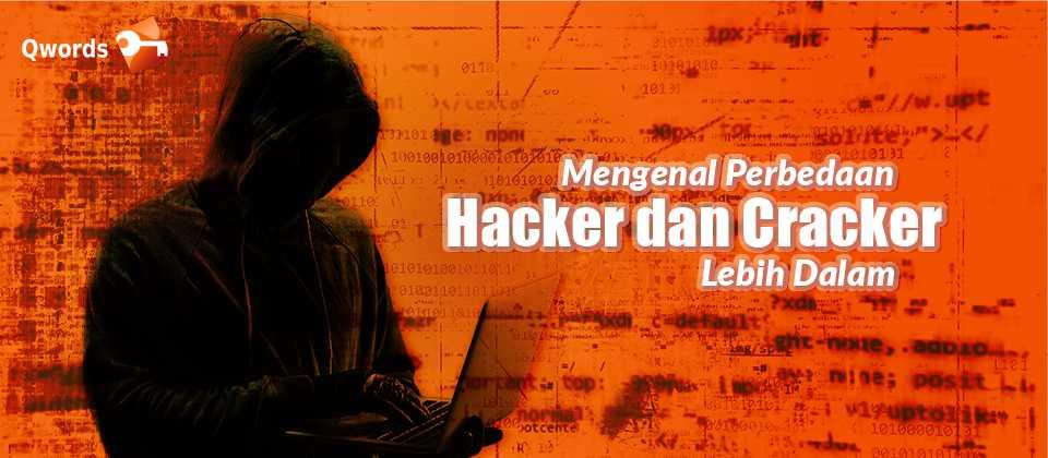 Mengenal Perbedaan Hacker dan Cracker Lebih Dalam