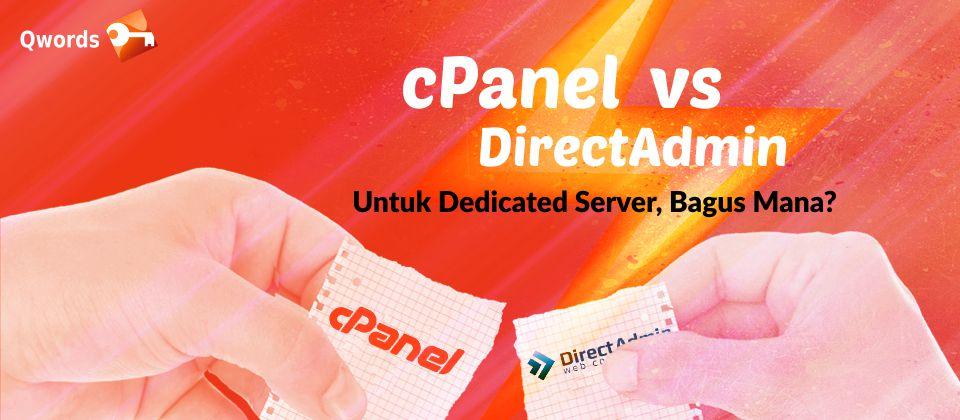 cPanel vs DirectAdmin Untuk Dedicated Server