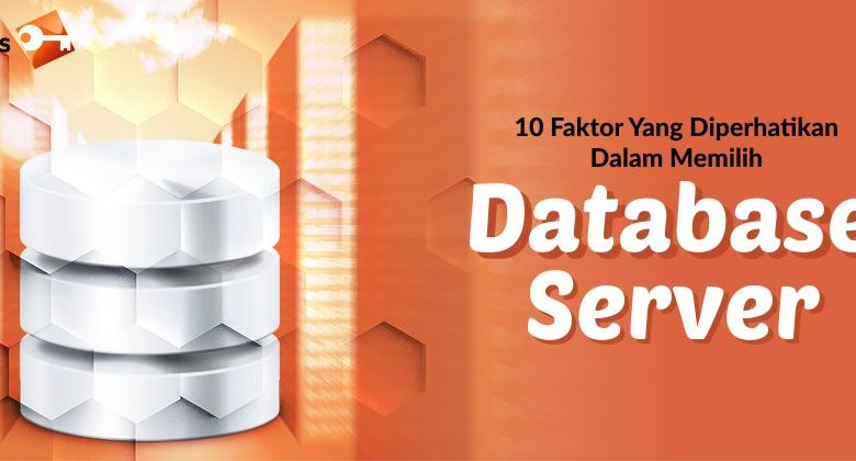 faktor memilih database server