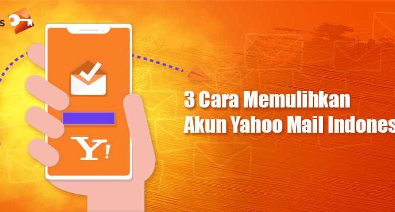 3 Cara Memulihkan Akun Yahoo Mail Indonesia