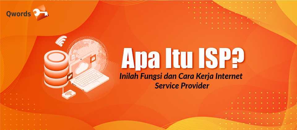 Apa Itu ISP Inilah Fungsi dan Cara Kerja Internet Service Provider