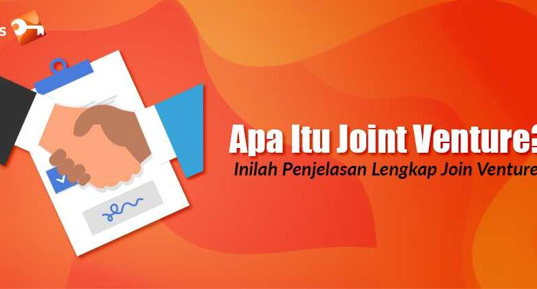 Apa Itu Joint Venture Inilah Penjelasan Lengkap Join Venture (1)