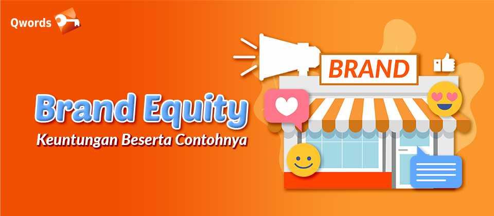 Brand Equity, Keuntungan Beserta Contohnya