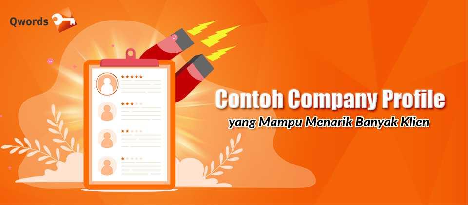 Contoh Company Profile Yang Mampu Menarik Banyak Klien Qwords