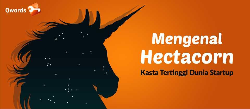 Mengenal Hectacorn