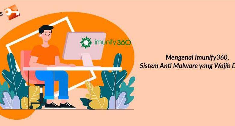 Mengenal Imunify360, Sistem Anti Malware yang Wajib Dimiliki