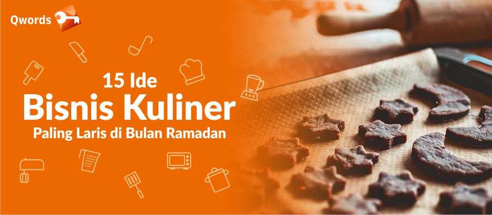 15 Ide Bisnis Kuliner Paling Laris di bUlan Ramadan
