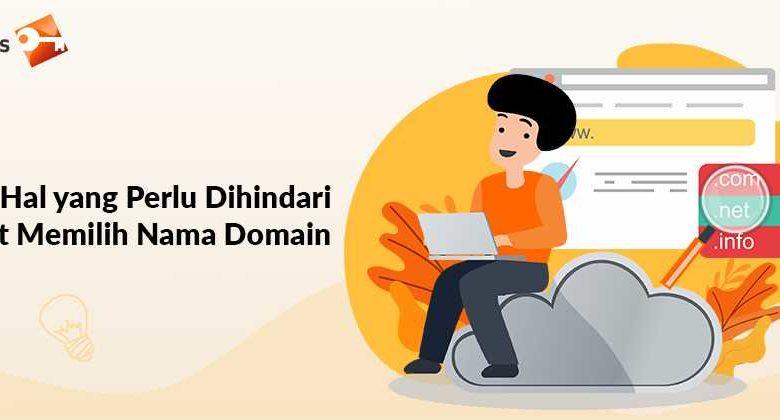 4 Hal yang Perlu Dihindari Saat Memilih Nama Domain