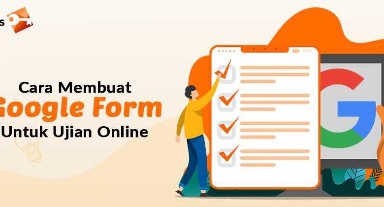 Cara Membuat Google Form Untuk Ujian Online