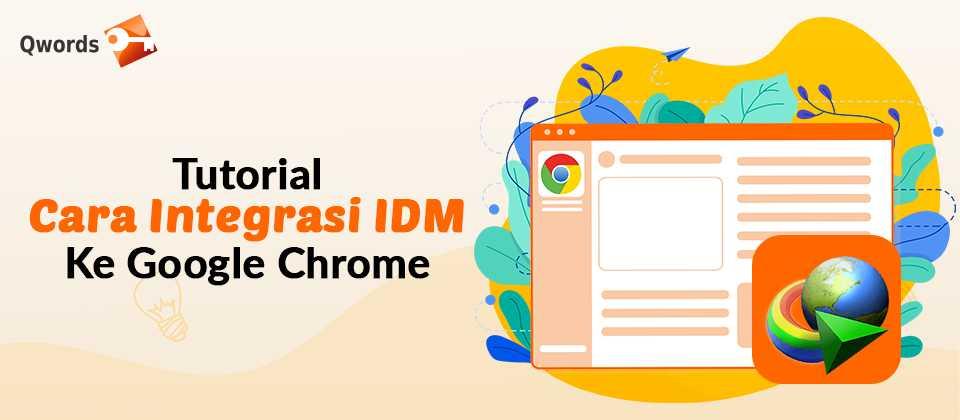 Cara Menggunakan Idm Di Chrome Pc