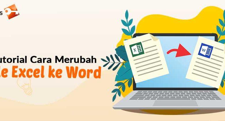 Tutorial Cara Merubah File Excel ke Word