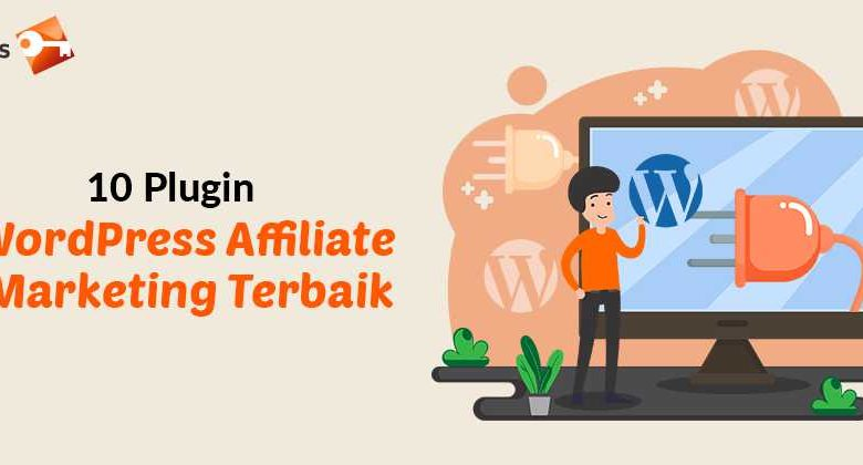 10 Plugin WordPress Affiliate Marketing Terbaik