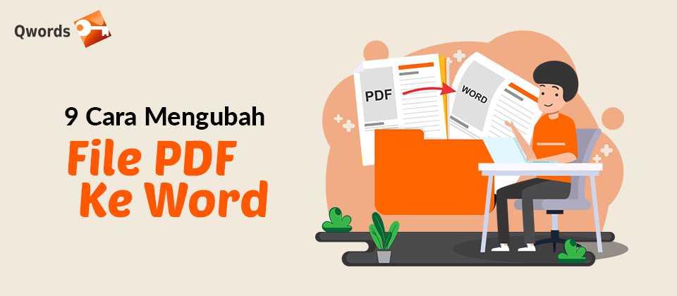 9 Cara Mengubah File PDF Ke Word