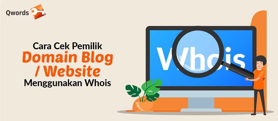 Cara Cek Pemilik Domain Blog Website Menggunakan Whois