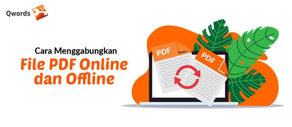 Cara Menggabungkan File PDF Online dan Offline